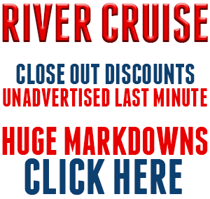 River Cruise Specials!